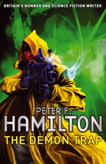 The Demon Trap: A Short Story from the Manhattan in Reverse Collection [Short Reads] - Peter F. Hamilton