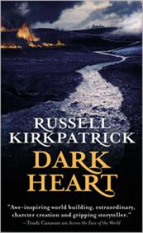 Dark Heart (Broken Man Series #2) - Russell Kirkpatrick