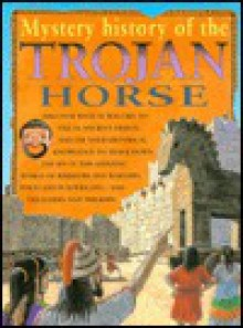 Mystery History of a Trojan Horse - Jim Pipe, Roger Hutchins, Dave Burroughs, Richard Berridge