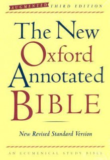 The New Oxford Annotated Bible: New Revised Standard Version - Anonymous, David M. Carr