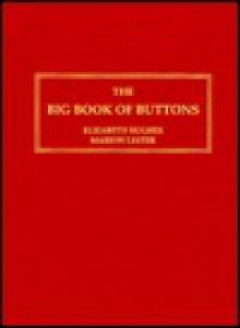 The Big Book Of Buttons - Elizabeth Hughes