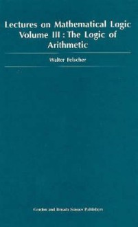 Logic of Arithmetic - Walter Felscher