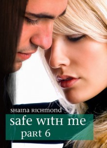 Safe With Me - Shaina Richmond