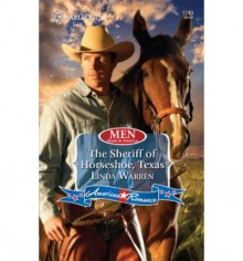 The Sheriff of Horseshoe, Texas - Linda Warren