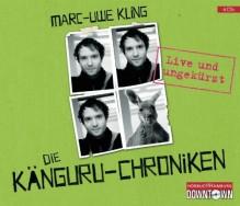 Die Känguru-Chroniken: Live und ungekürzt: 4 CDs von Kling. Marc-Uwe (2012) Audio CD - Marc-Uwe Kling