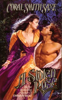 A Stolen Rose - Coral Smith Saxe