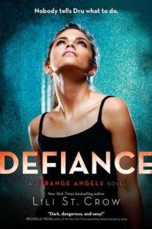 Defiance - Lili St. Crow, Lilith Saintcrow