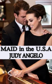 Maid in the USA - Judy Angelo