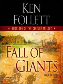 Fall of Giants (MP3 Book) - Dan Stevens, Ken Follett