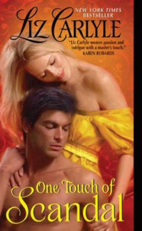One Touch of Scandal (Fraternitas #1) - Liz Carlyle