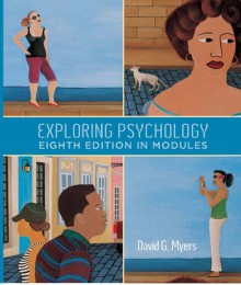 Exploring Psychology in Modules - David G. Myers