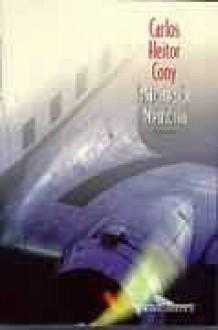 Matéria de Memória - Carlos Heitor Cony