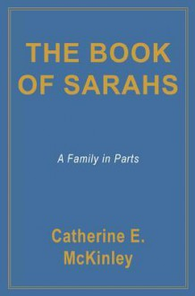 The Book of Sarahs - Catherine E. McKinley