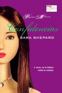 Confidencias (Trakatrá) (Spanish Edition) - Sara Shepard