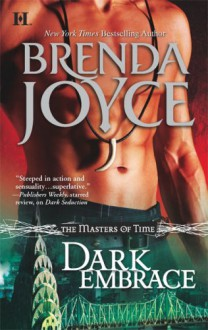 Dark Embrace (Masters of Time, Book 3) - Brenda Joyce