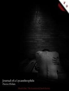 Journal of a Lycanthrophile - Fierce Dolan