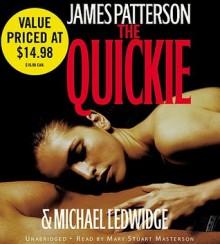 The Quickie (Audio) - James Patterson, Mary Stuart Masterson, Michael Ledwidge
