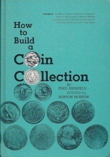 How to build a coin collection - Fred Reinfeld, Burton Hobson
