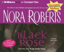 Black Rose (In the Garden trilogy #2) - Susie Breck, Nora Roberts