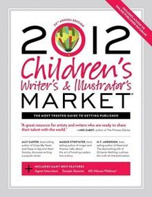 Children's Writer's & Illustrator's Market - Chuck Sambuchino