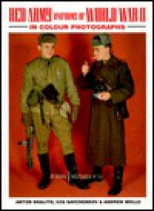 Red Army Uniforms of World War II in Colour Photographs - Andrew Mollo