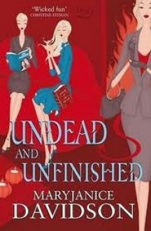 Undead and Unfinished (Undead #9) - MaryJanice Davidson