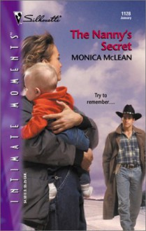 The Nanny's Secret (Silhouette Intimate Moments) - Monica McLean