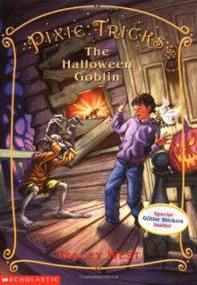 The Halloween Goblin (Pixie Tricks, No. 4) - Tracey West