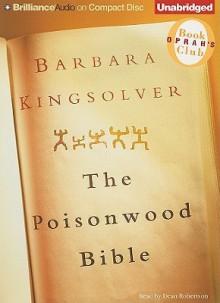 The Poisonwood Bible (Audiocd) - Barbara Kingsolver, Dean Robertson