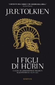 I figli di Húrin - J.R.R. Tolkien