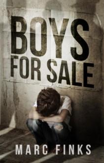 Boys For Sale - Marc Finks