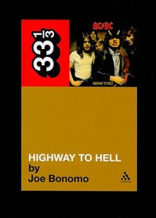 AC DC's Highway to Hell - Joe Bonomo