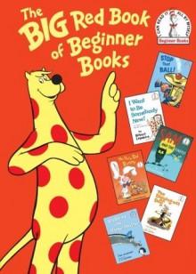 The Big Red Book of Beginner Books - P.D. Eastman, Al Perkins, Robert Lopshire, Joan Heilbroner