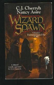 Wizard Spawn - C.J. Cherryh, Nancy Asire