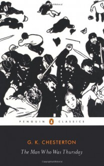 The Man Who Was Thursday: A Nightmare - G.K. Chesterton, Kingsley Amis, Matthew Beaumont