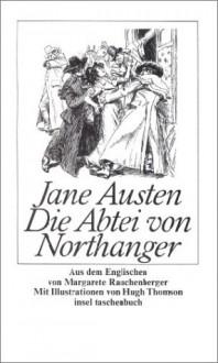 Die Abtei von Northanger - Hugh Thomson, Margarete Rauchenberger, Jane Austen