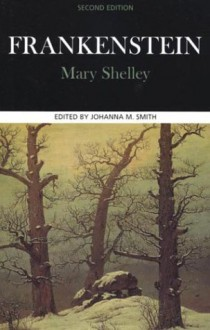Frankenstein - Mary Shelley, Johanna M. Smith