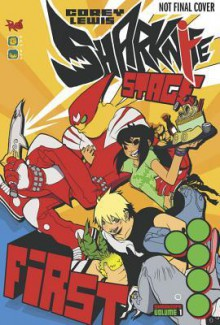Sharknife Volume 1: Stage First - Corey Lewis