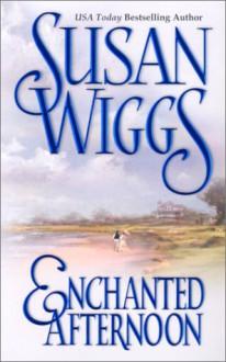 Enchanted Afternoon - Susan Wiggs