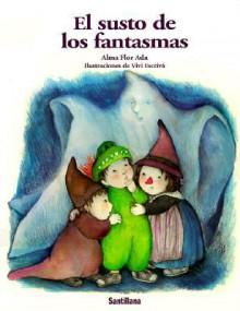 El Susto de los Fantasmas (Audio) - Alma Flor Ada, Vivi Escriva