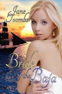 Bride of the Baja - Jocelyn Wilde, Jane Toombs