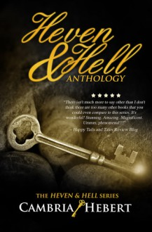 Heven & Hell Anthology - Cambria Hebert