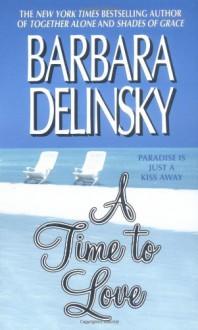 A Time to Love - Barbara Delinsky