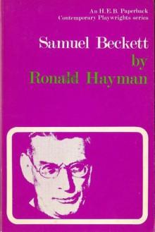 Samuel Beckett - Ronald Hayman