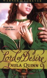 Lord of Desire - Paula Quinn