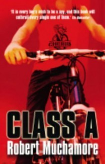 CHERUB: Class A by Muchamore, Robert 1st edition (2004) -
