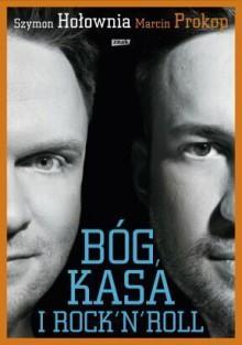 Bóg, kasa i rock'n'roll - Marcin Prokop, Szymon Hołownia
