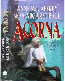 Acorna: The Unicorn Girl - Anne McCaffrey, Margaret Ball