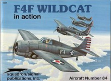 F4F Wildcat in Action - Aircraft No. 84 - Don Linn, Don Greer, Perry Manley