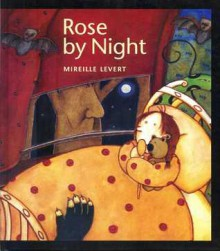 Rose by Night - Mireille Levert